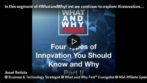 Four Types of Innovation You Should Know and Why – Part II