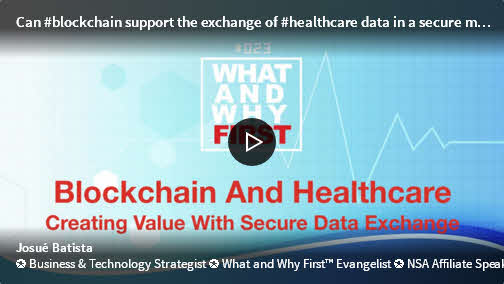 Blockchain And Healthcare - Creating Value With Secure Data Exchange