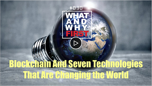 Blockchain And Seven Technologies That Are Changing The World