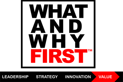 What and Why First