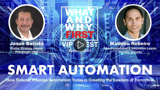 SMART AUTOMATION: How Robotics Process Automation Today is Creating The Leaders of Tomorrow – Interview with Mathieu Rebeiro